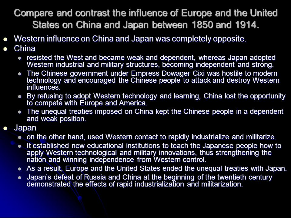 Compare and contrast the influence of Europe and the United States on China and Japan between 1850 and 1914.