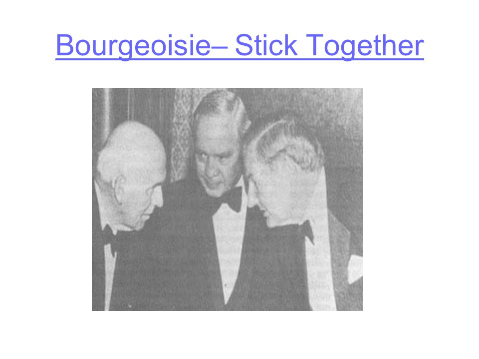 Bourgeoisie– Stick Together