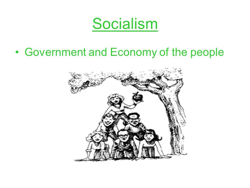 Socialism Government and Economy of the people