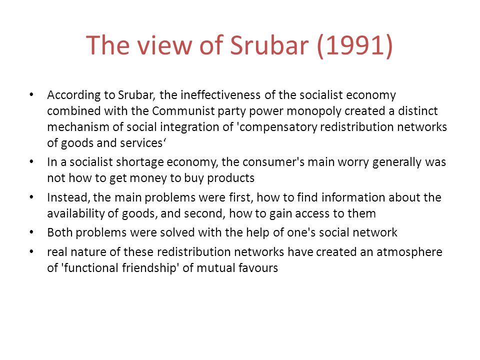 The view of Srubar (1991)