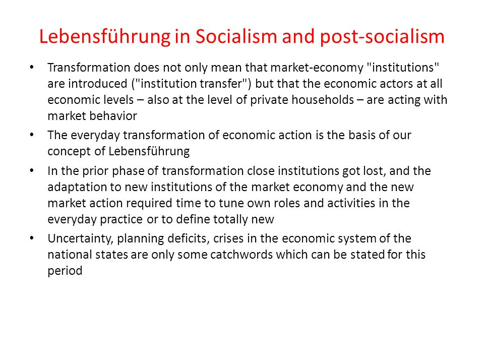 Lebensführung in Socialism and post-socialism