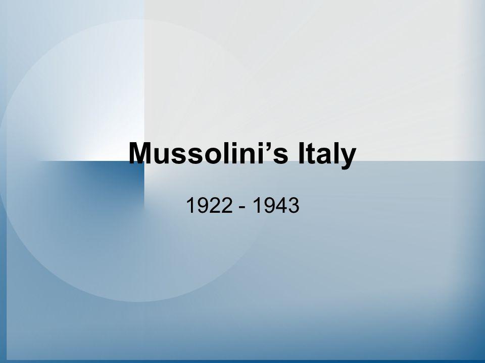 Mussolini's Italy 1922 - 1943