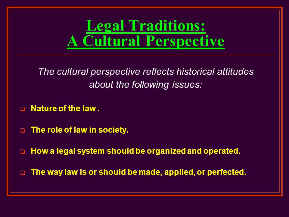 Legal Traditions: A Cultural Perspective