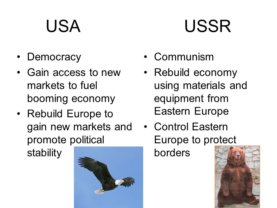 USA USSR Democracy Gain access to new markets to fuel booming economy