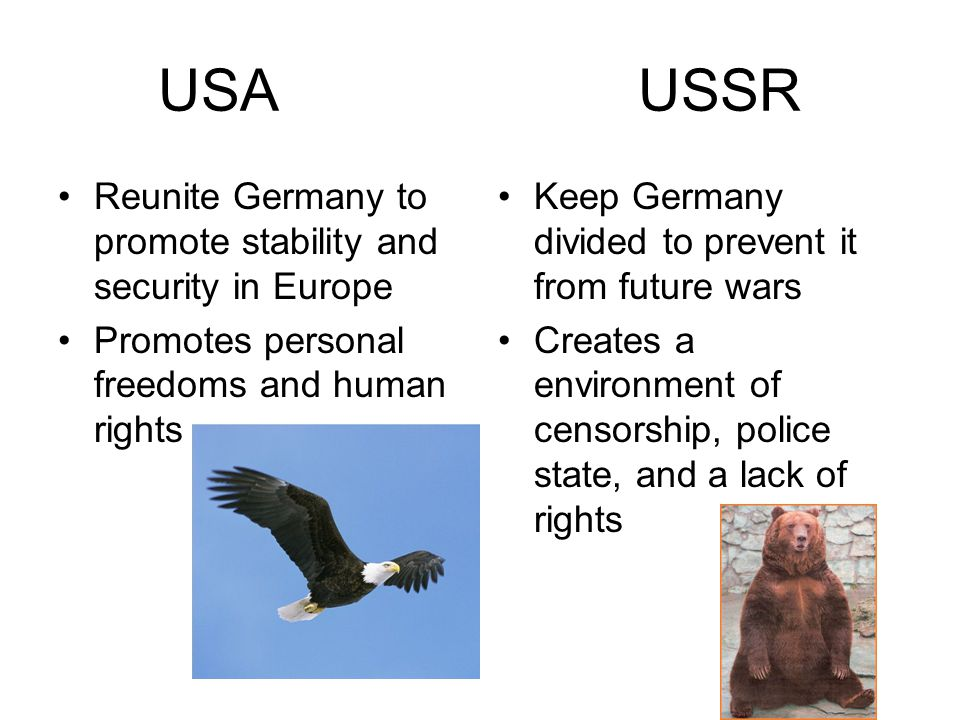 USA USSR Reunite Germany to promote stability and security in Europe