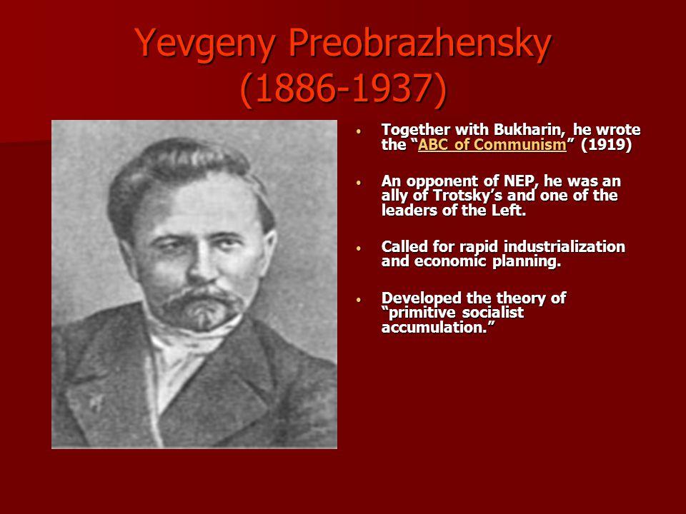 Yevgeny Preobrazhensky (1886-1937)