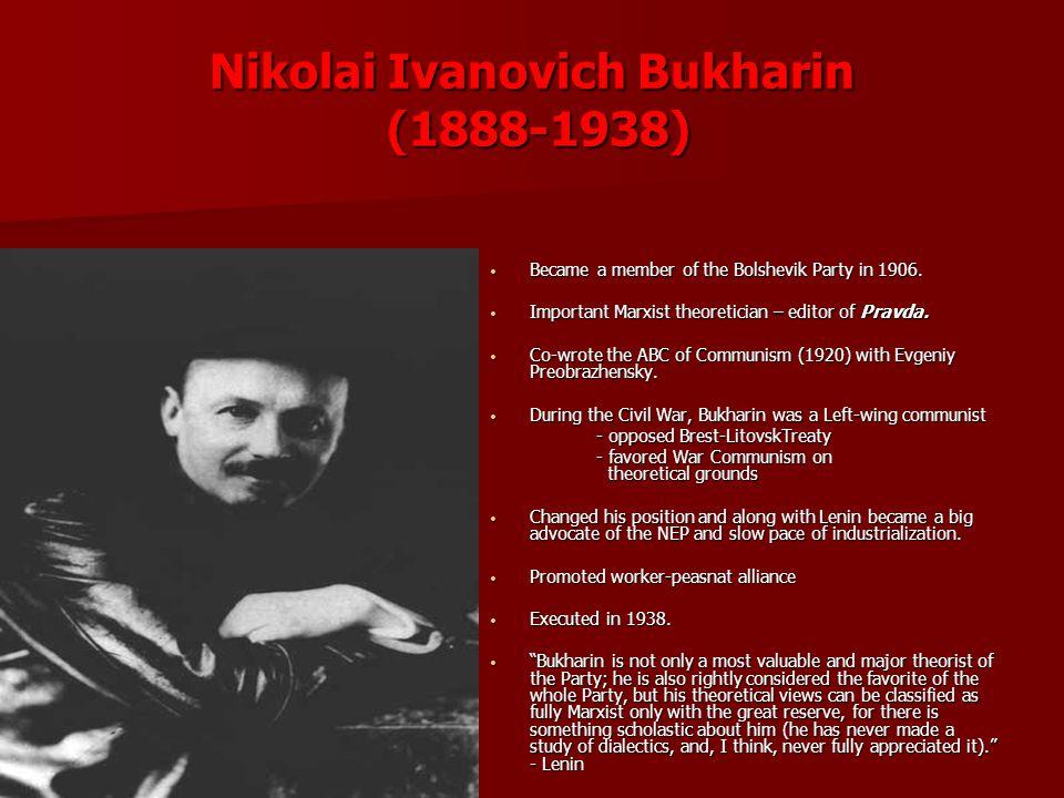 Nikolai Ivanovich Bukharin (1888-1938)