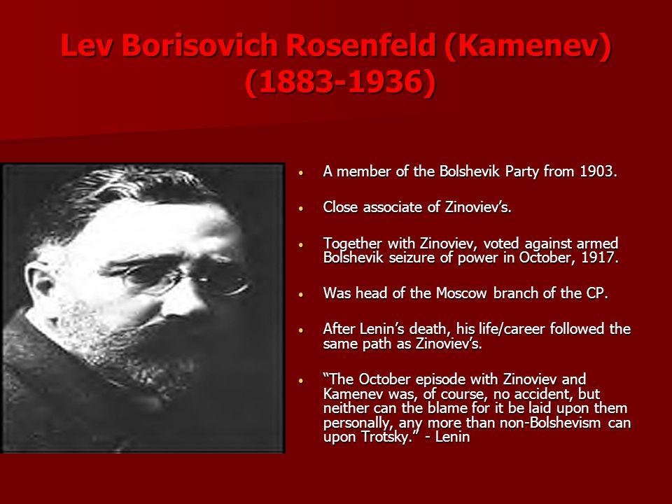 Lev Borisovich Rosenfeld (Kamenev) (1883-1936)