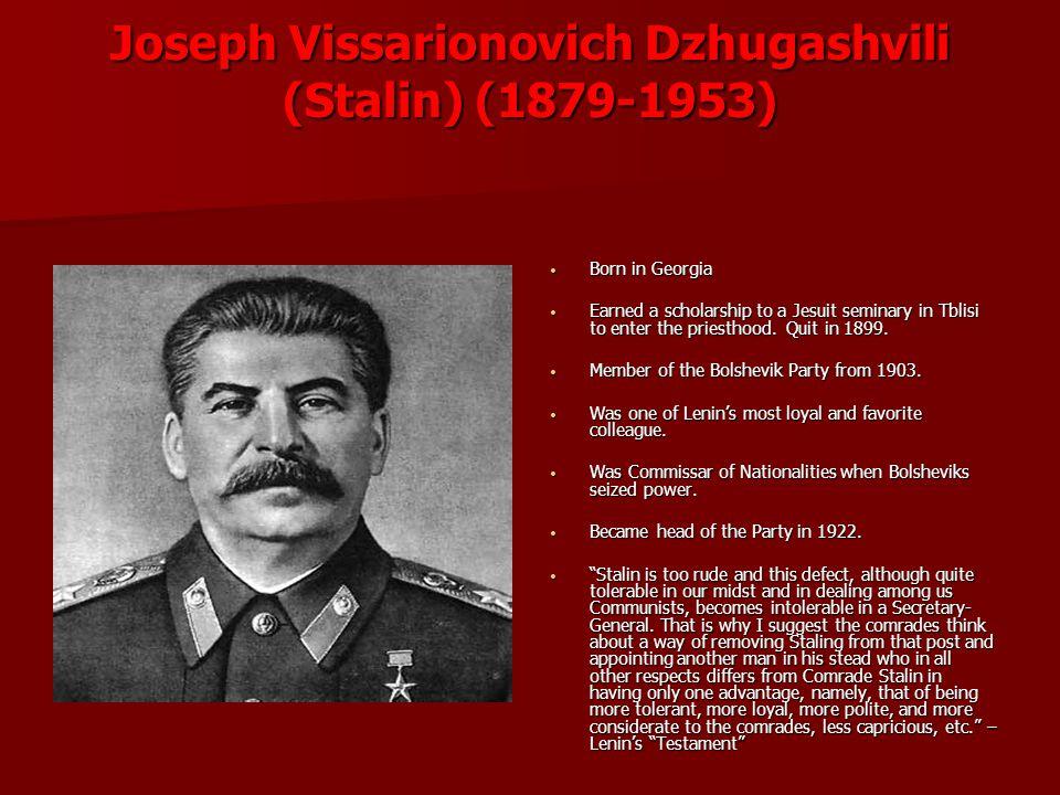 Joseph Vissarionovich Dzhugashvili (Stalin) (1879-1953)