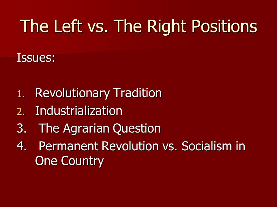 The Left vs. The Right Positions