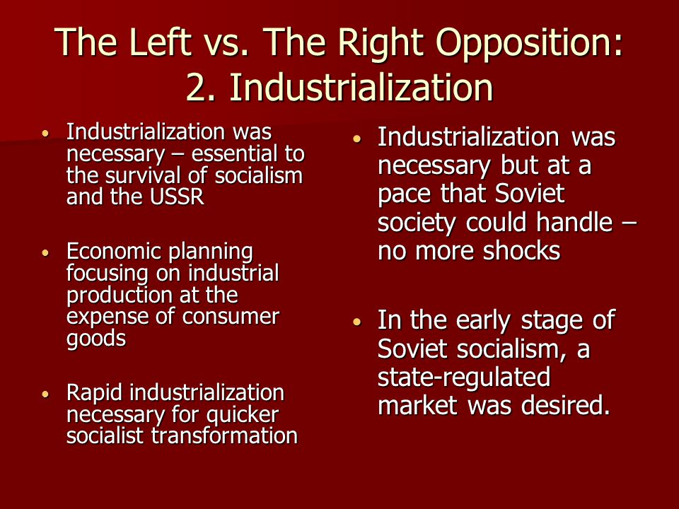 The Left vs. The Right Opposition: 2. Industrialization