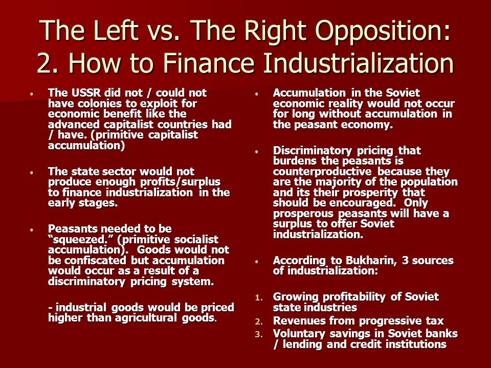 The Left vs. The Right Opposition: 2. How to Finance Industrialization