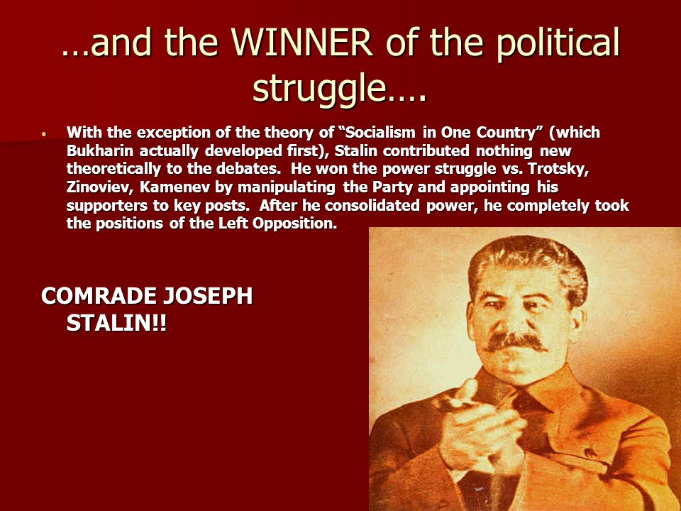 …and the WINNER of the political struggle….
