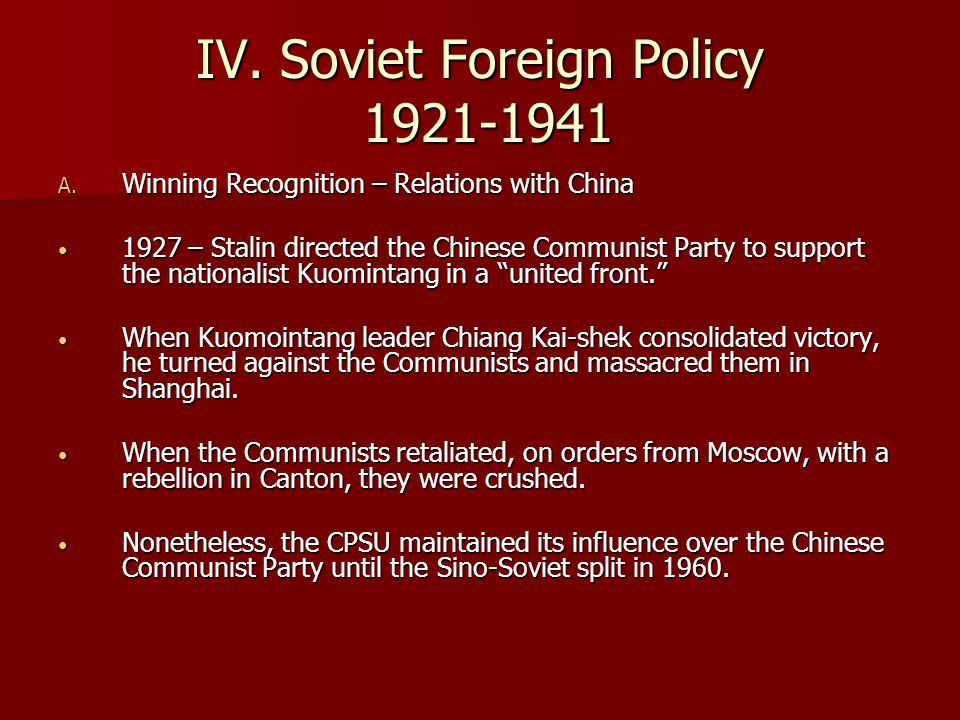 IV. Soviet Foreign Policy 1921-1941