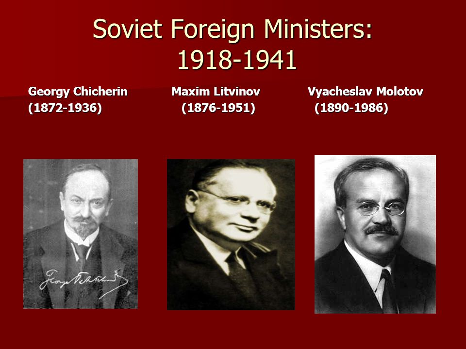 Soviet Foreign Ministers: 1918-1941