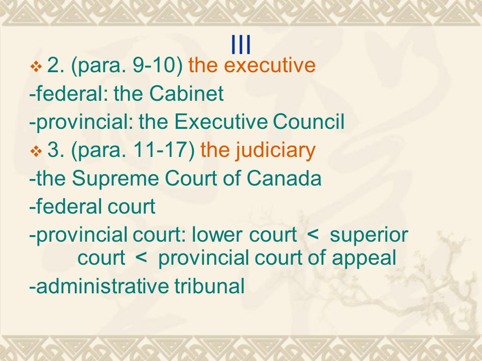 III 2. (para. 9-10) the executive -federal: the Cabinet
