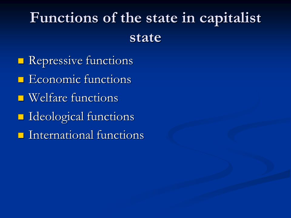 Functions of the state in capitalist state