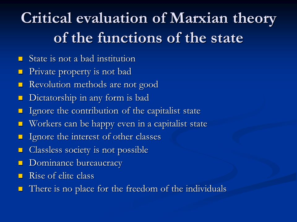 Critical evaluation of Marxian theory of the functions of the state