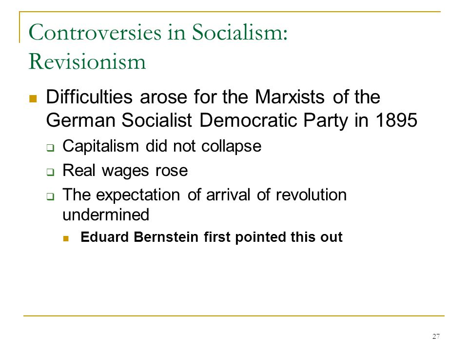 Controversies in Socialism: Revisionism