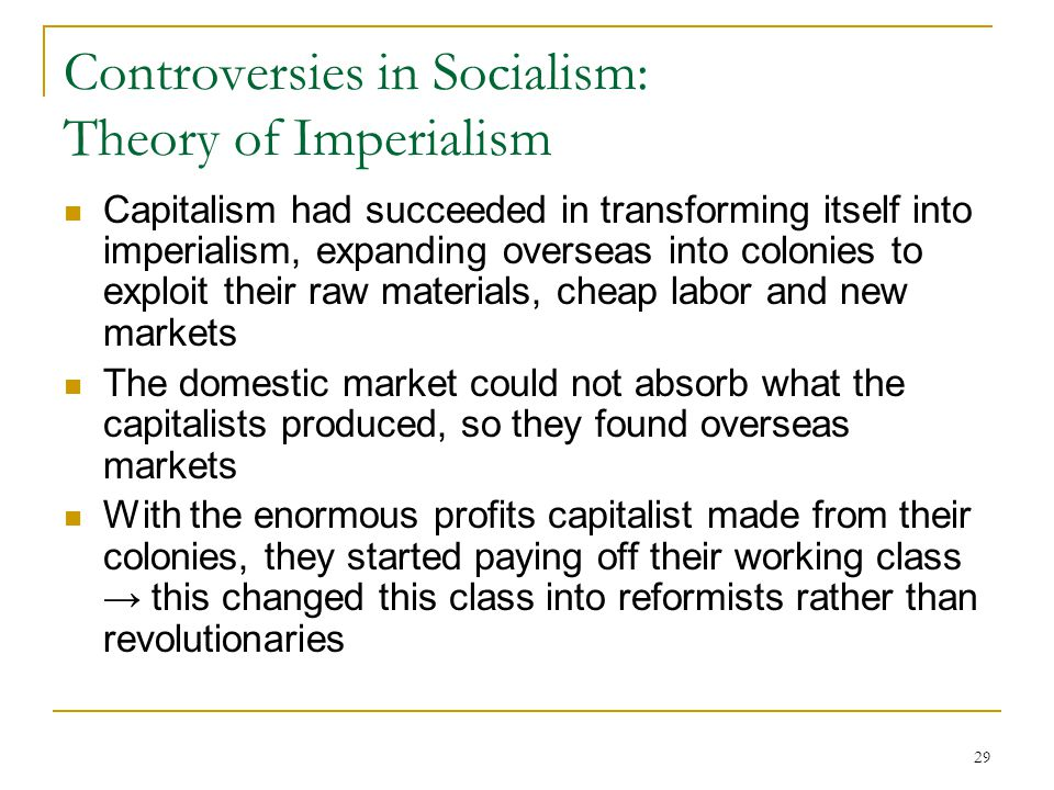 Controversies in Socialism: Theory of Imperialism