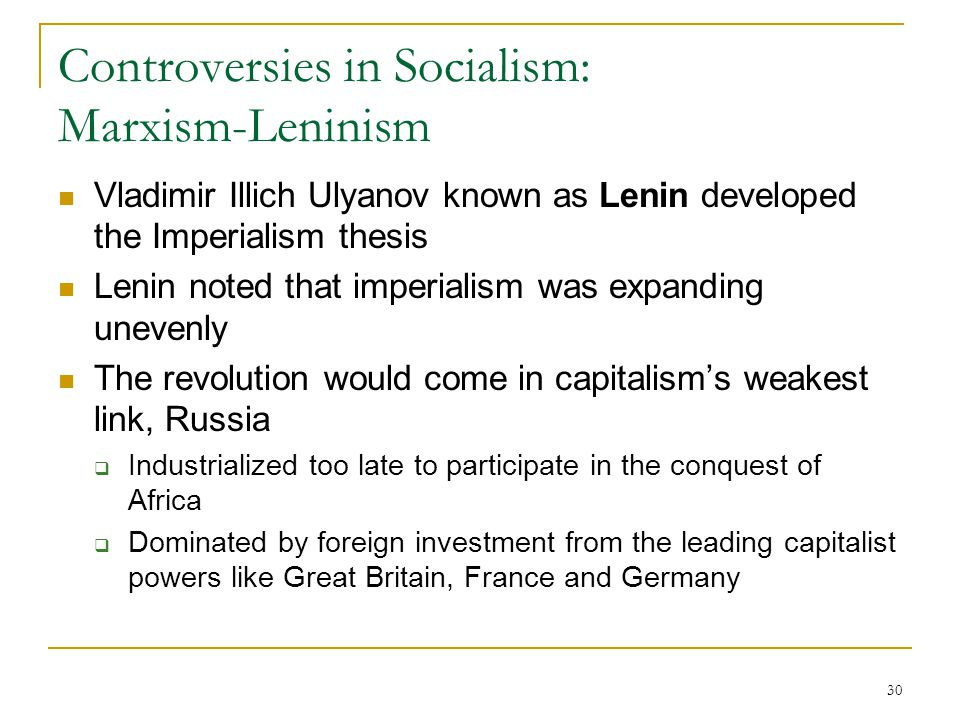 Controversies in Socialism: Marxism-Leninism