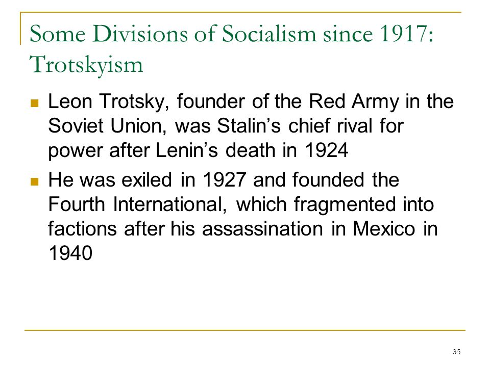 Some Divisions of Socialism since 1917: Trotskyism