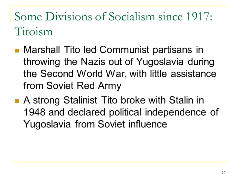 Some Divisions of Socialism since 1917: Titoism