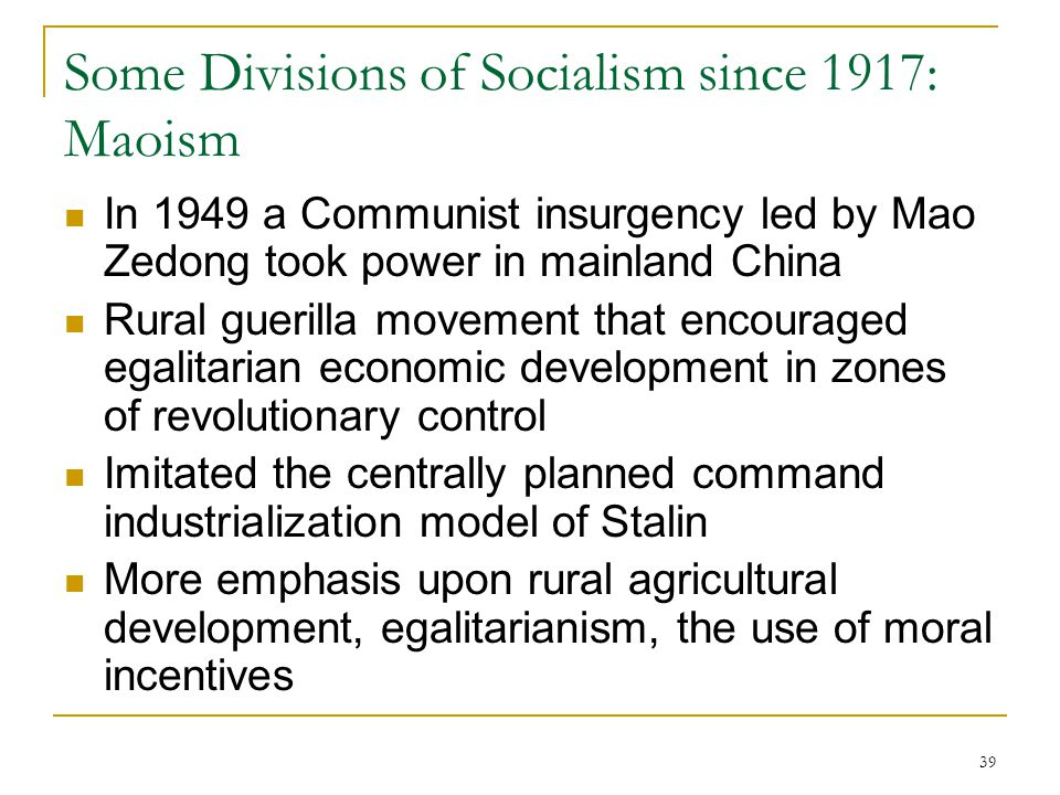 Some Divisions of Socialism since 1917: Maoism