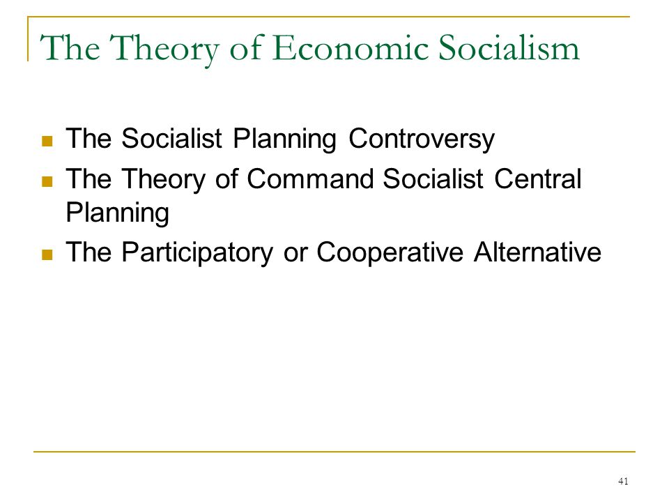 The Theory of Economic Socialism