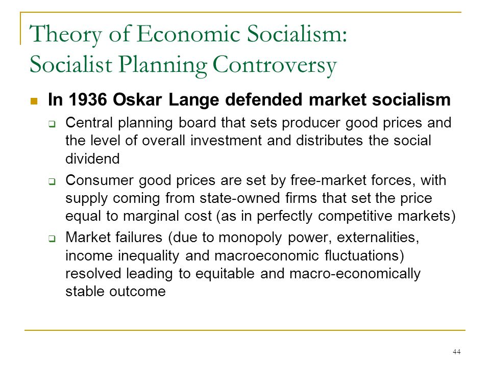 Theory of Economic Socialism: Socialist Planning Controversy