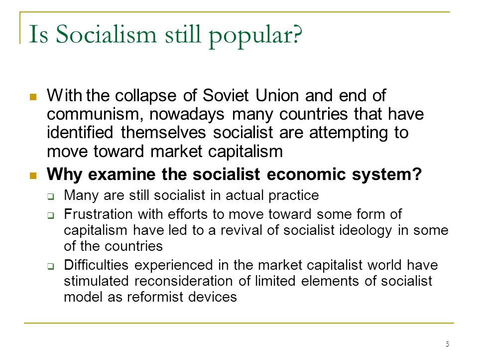 Is Socialism still popular
