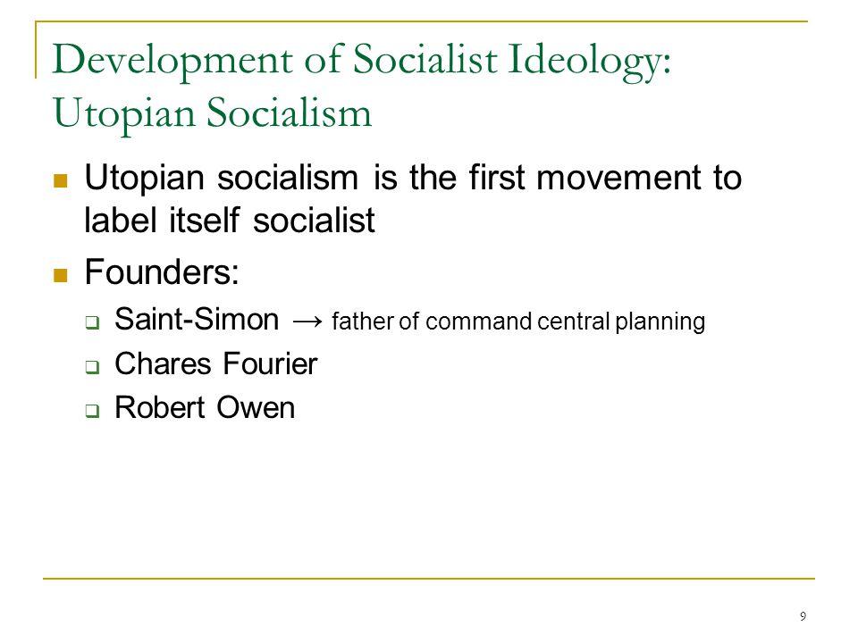 Development of Socialist Ideology: Utopian Socialism