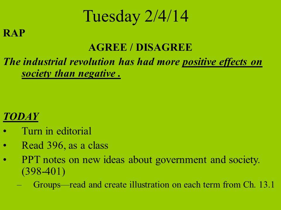 Tuesday 2/4/14 RAP AGREE / DISAGREE