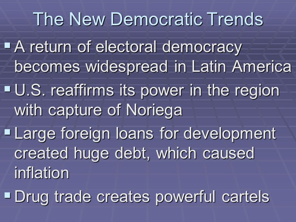 The New Democratic Trends
