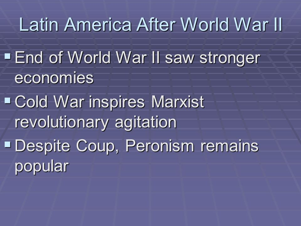 Latin America After World War II
