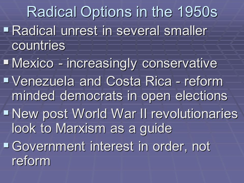 Radical Options in the 1950s