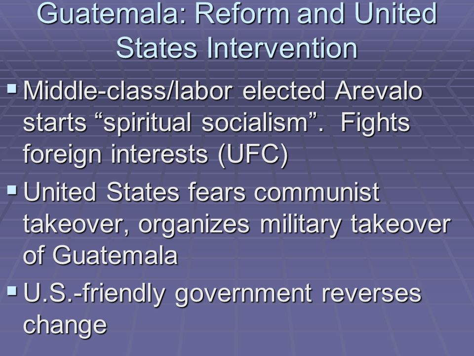 Guatemala: Reform and United States Intervention