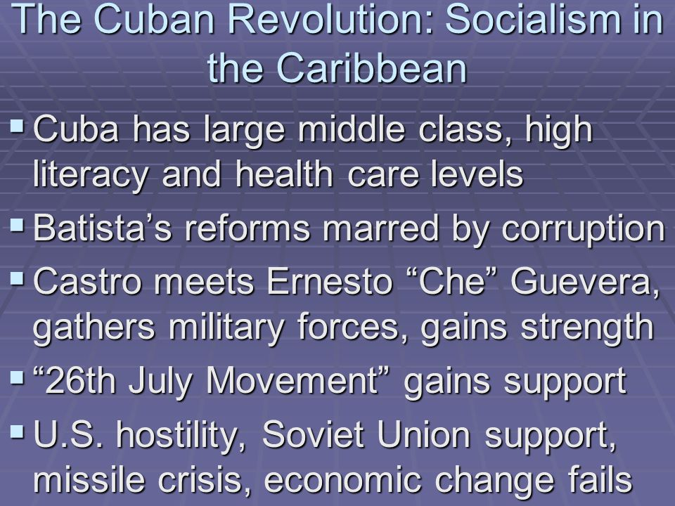 The Cuban Revolution: Socialism in the Caribbean