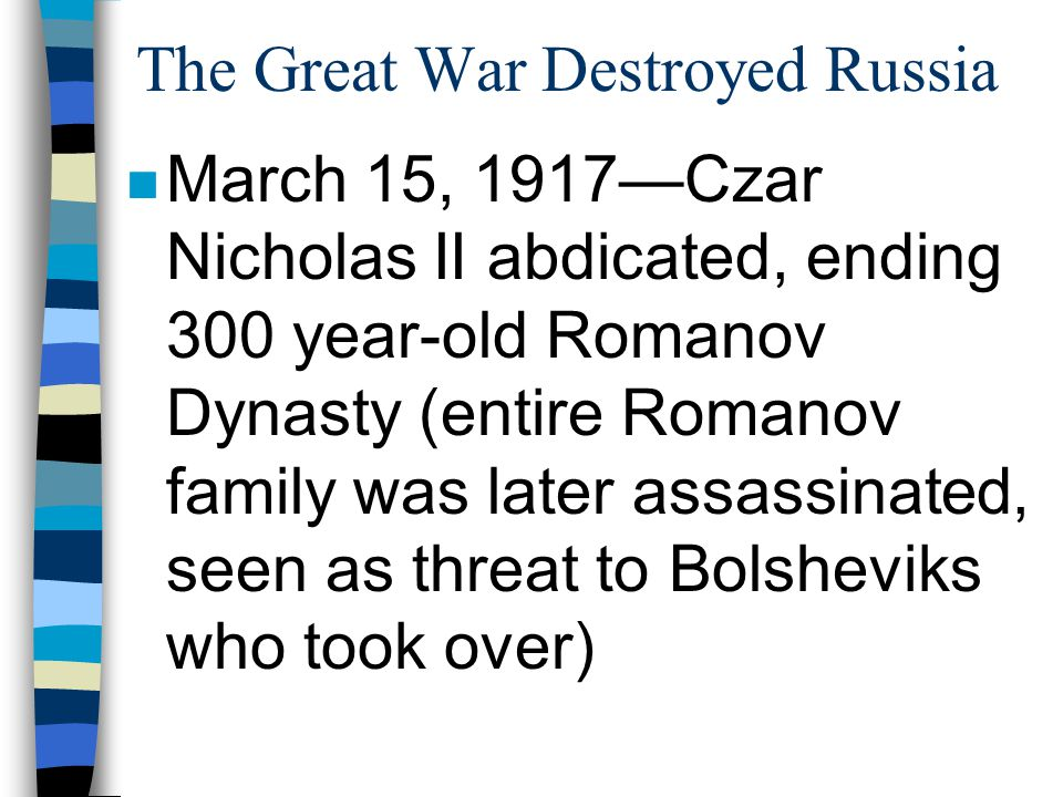 The Great War Destroyed Russia