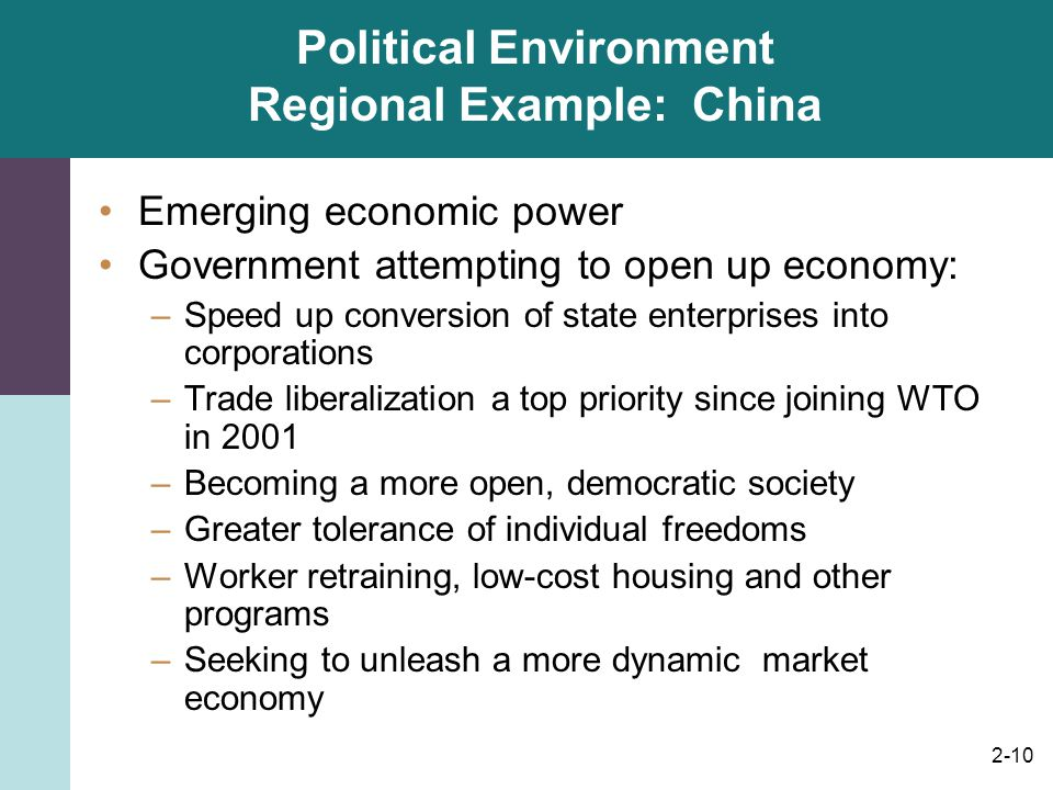 Political Environment Regional Example: China