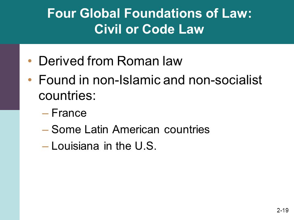 Four Global Foundations of Law: Civil or Code Law