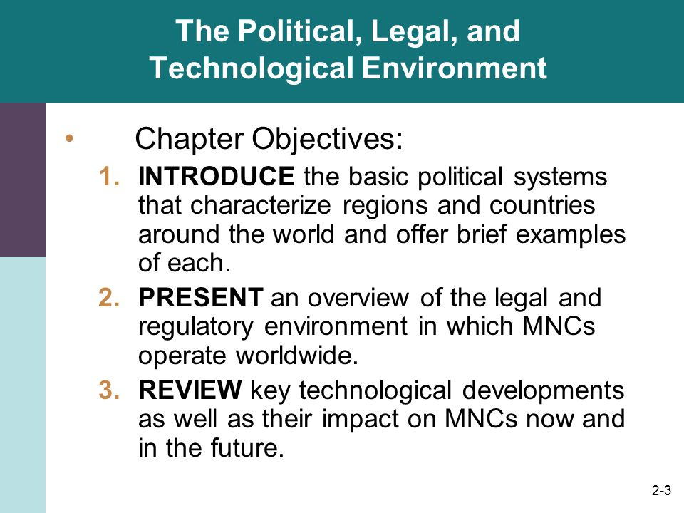 The Political, Legal, and Technological Environment