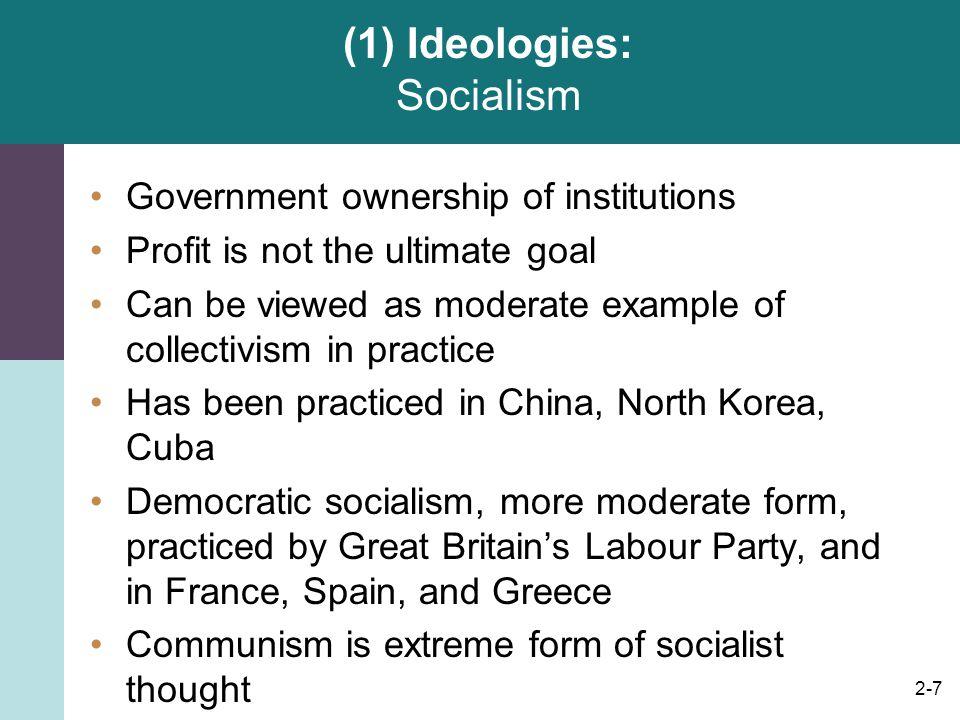 (1) Ideologies: Socialism