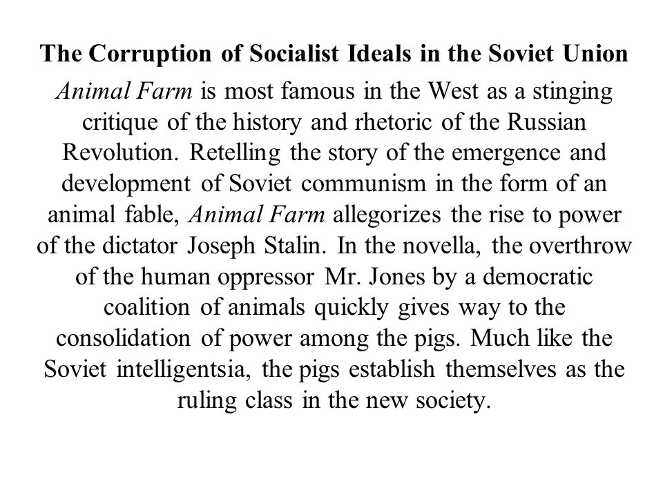 The Corruption of Socialist Ideals in the Soviet Union