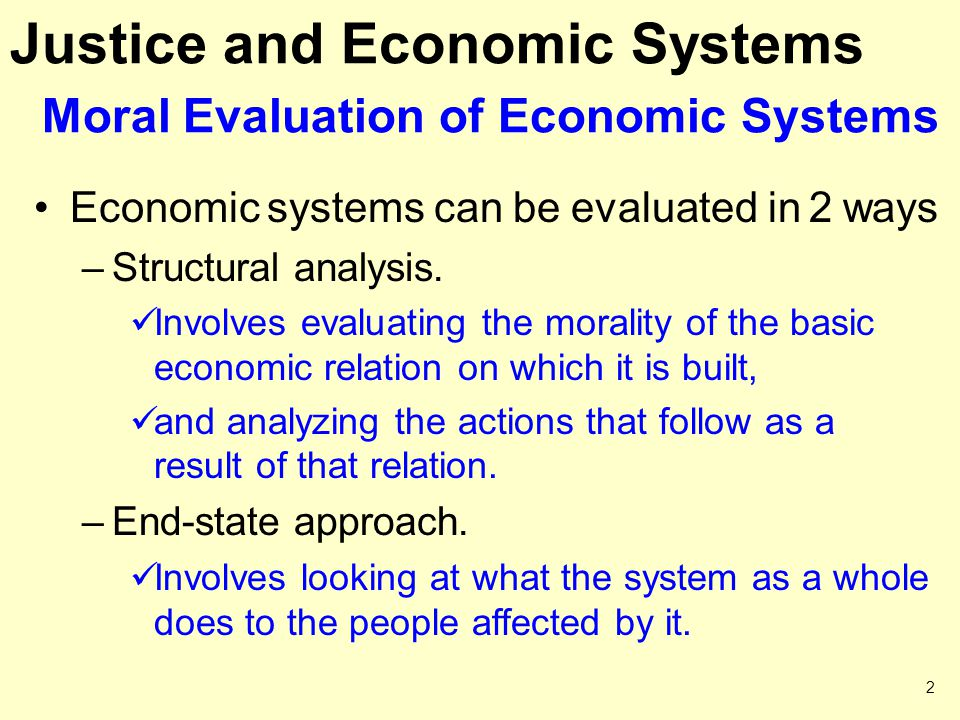 Justice and Economic Systems Moral Evaluation of Economic Systems