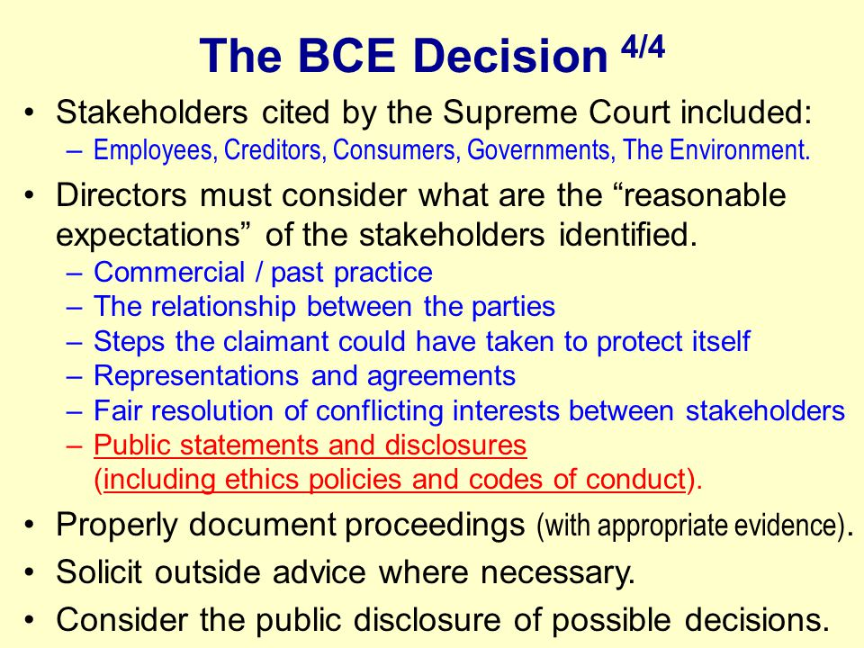 The BCE Decision 4/4 Stakeholders cited by the Supreme Court included: