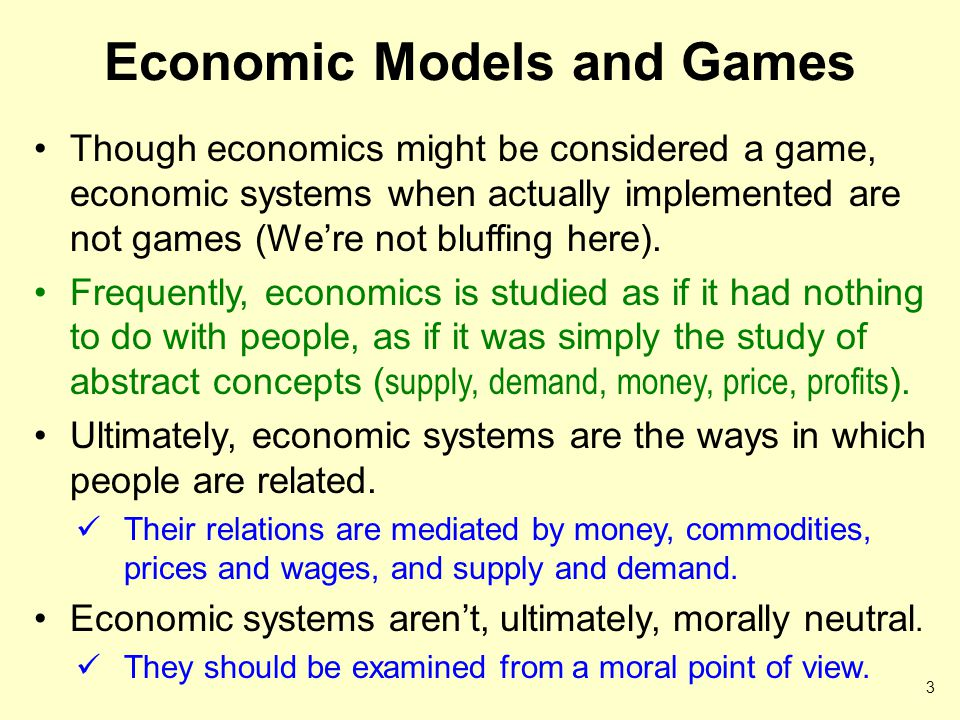 Economic Models and Games