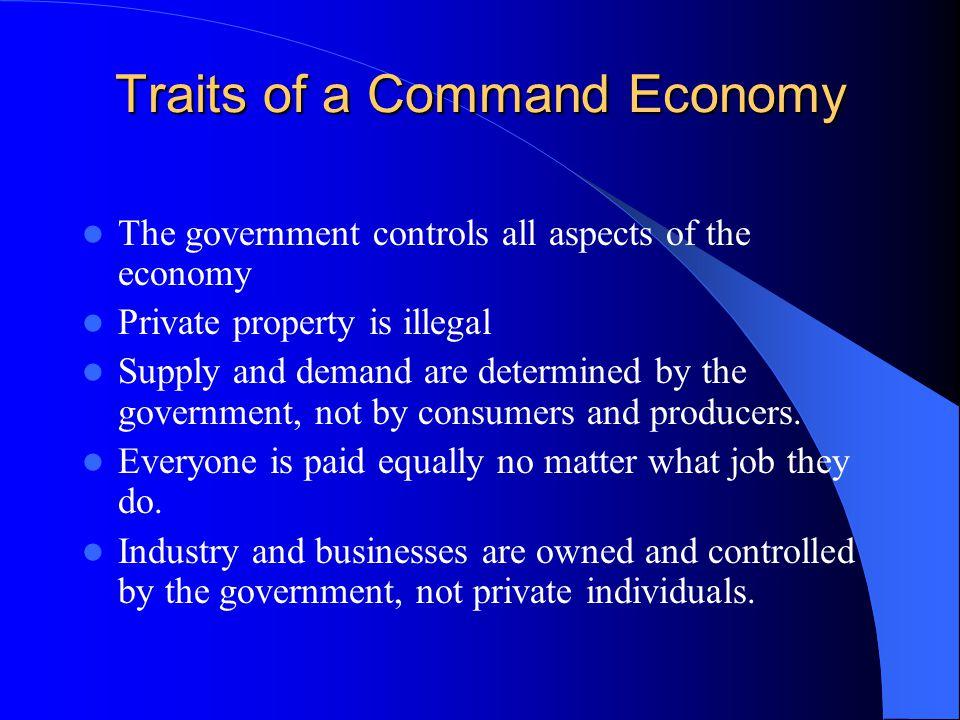 Traits of a Command Economy