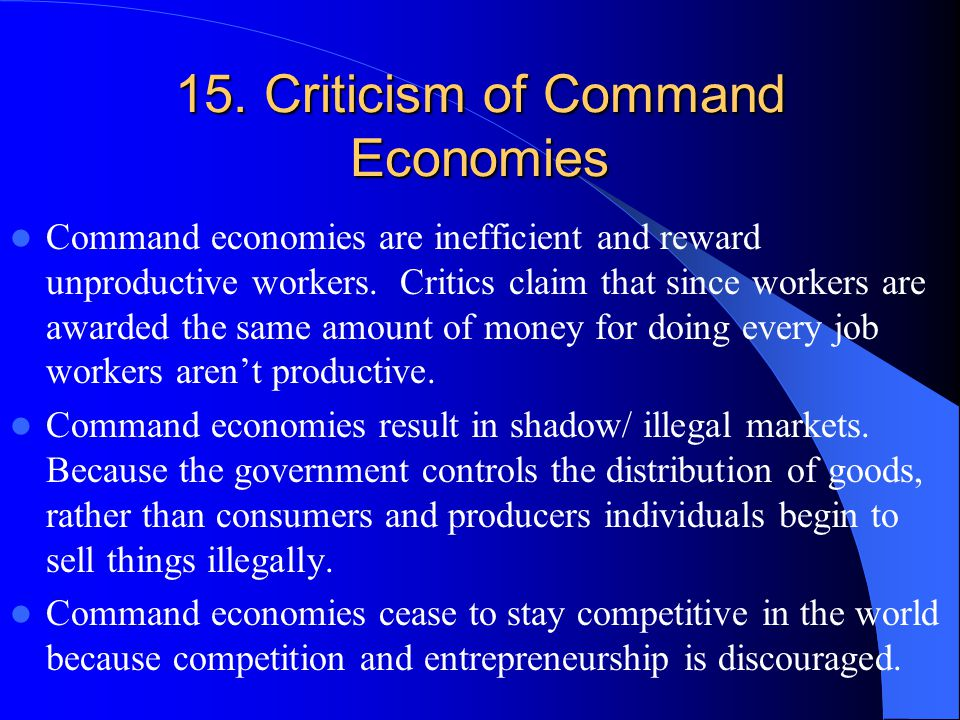 15. Criticism of Command Economies