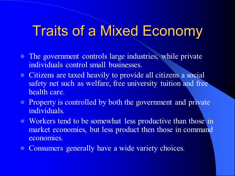 Traits of a Mixed Economy